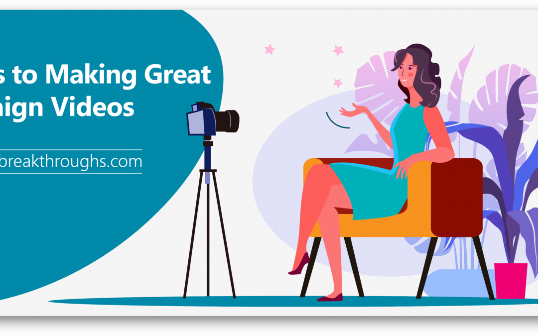 12 Tips To Making Great Campaign Videos